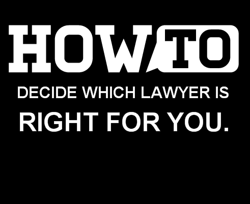 How-to-decide-which-lawyer-is-right-for-you
