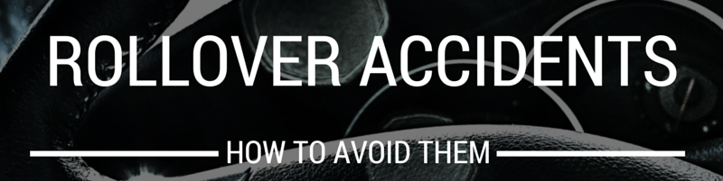 How do you avoid rollover car accidents