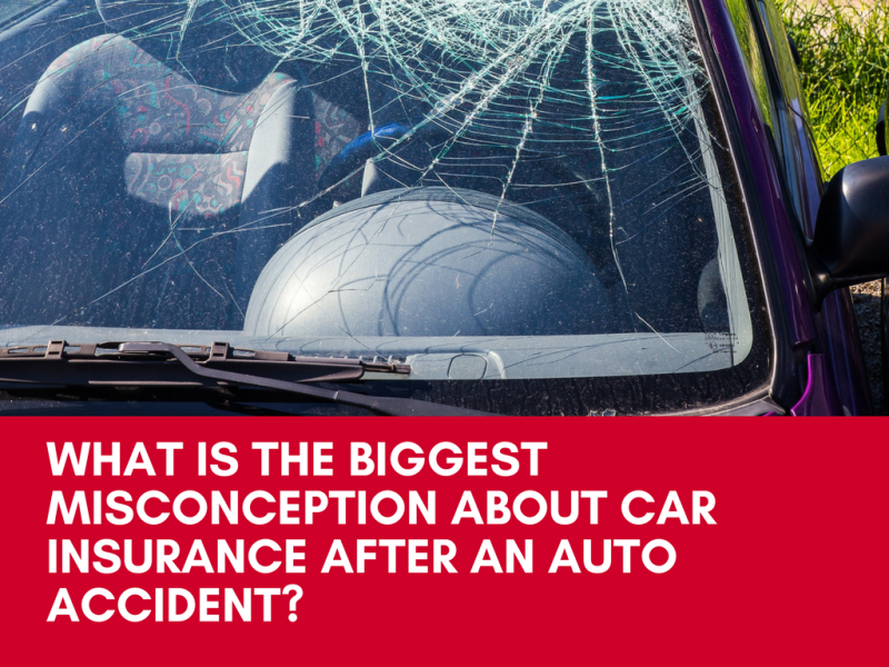 What is the biggest misconception about car insurance after an auto accident?