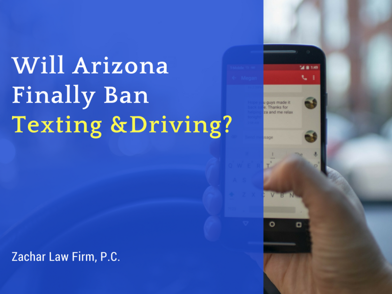 Will Arizona Finally Ban Texting &Driving?