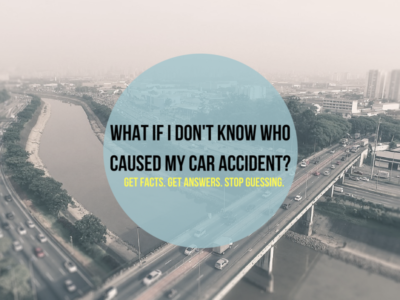 What if I don't know who caused my car accident