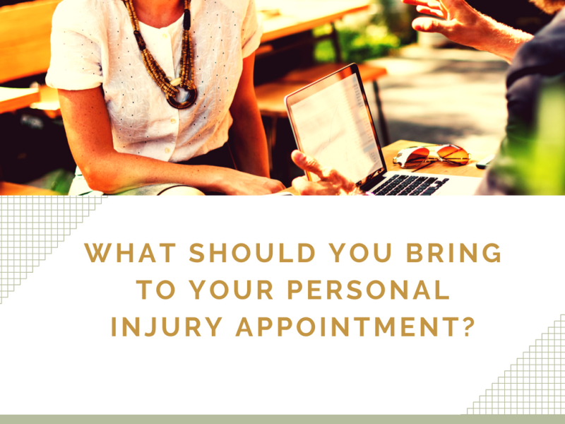 What should you bring to your personal injury appointment?