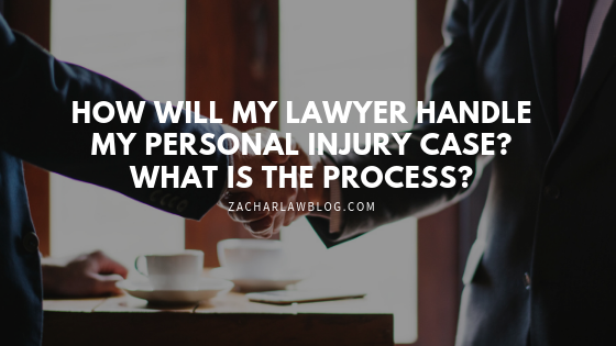 Zachar Law Blog - How will my lawyer handle my personal