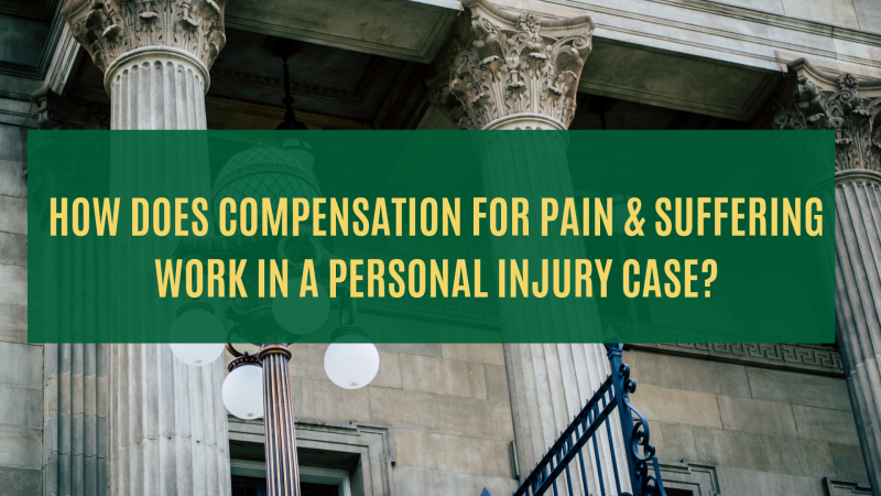 Pain and suffering in a personal injury case