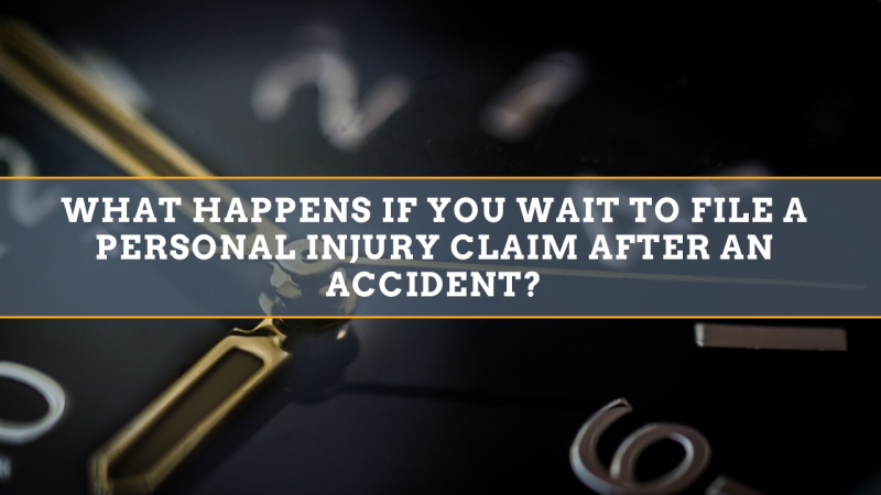 What happens if you wait to file a personal injury claim after an accident?