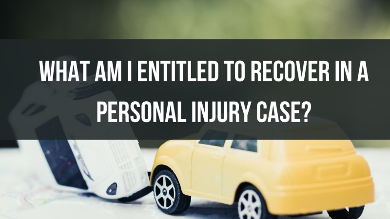 What am I entitled to recover in a personal injury case?
